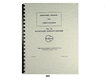 Blanchard No. 16 Surface Grinder Operators Parts List Manual 465