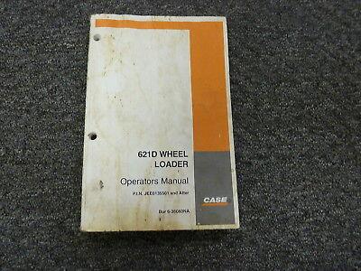 Case 621d Wheel Loader Owner Operator Manual Bur 6-36060na Pin Jee0135501-up