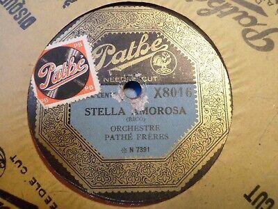 "10"" - 78 RMP - Orch. PATHE FRERES - Stella Amorasa / Sultana - PATHE - X 8016"