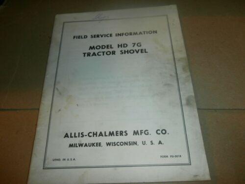 Vintage Allis Chalmers HD 7G Tractor Shovel Field Service Manual