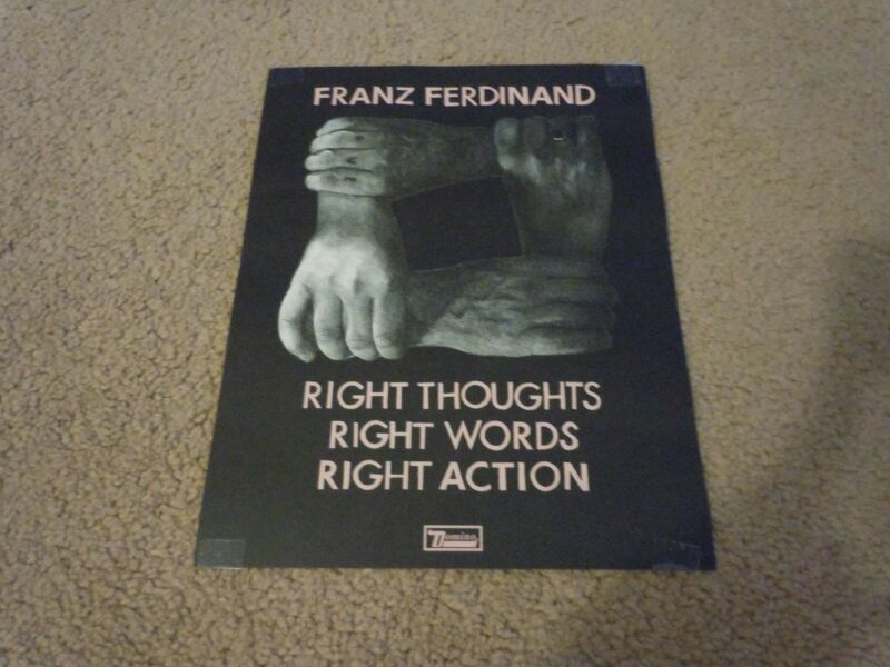 Franz Ferdinand POSTER for Right Thoughts Words Actions CD LP