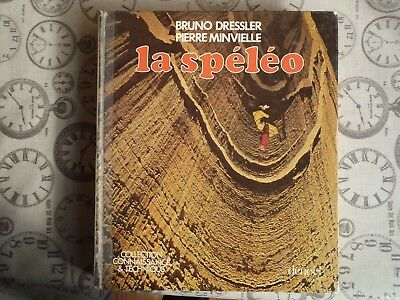CAVING BOOK. La Speleo by Bruno Dressler. Hardback