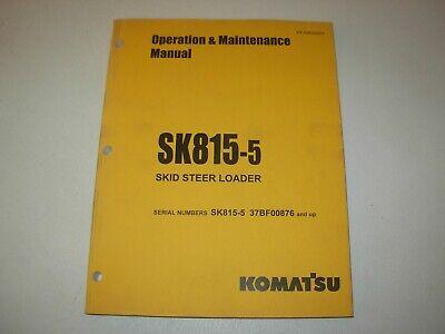 Komatsu Sk815-5 Skid Steer Loader Operation Maintenance Manual Sn 37bf00876-up
