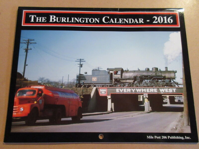 THE BURLINGTON  RAILWAY 2016 CALENDAR