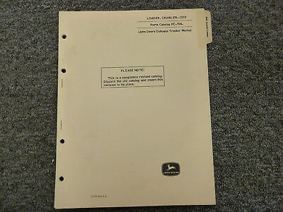 John Deere 1010 Crawler Loader Dozer Parts Catalog Manual Book Pc704