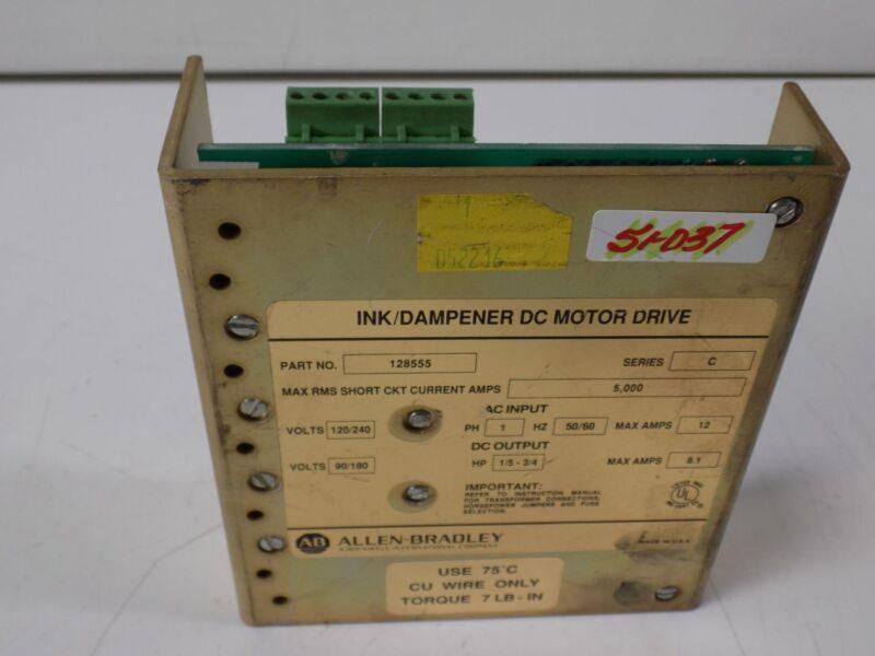 ALLEN BRADLEY INK/ DAMPENER DC MOTOR DRIVE 128555 SERIES-C