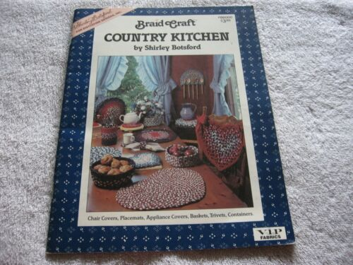 Braid Craft Country Kitchen by Shirley Botsford - Pattern Booklet - 1987