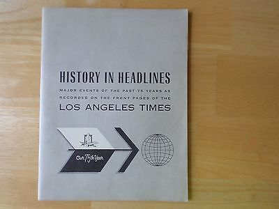 History In Headlines Major Events Past 75 Years Los Angeles Times 1881- 1956