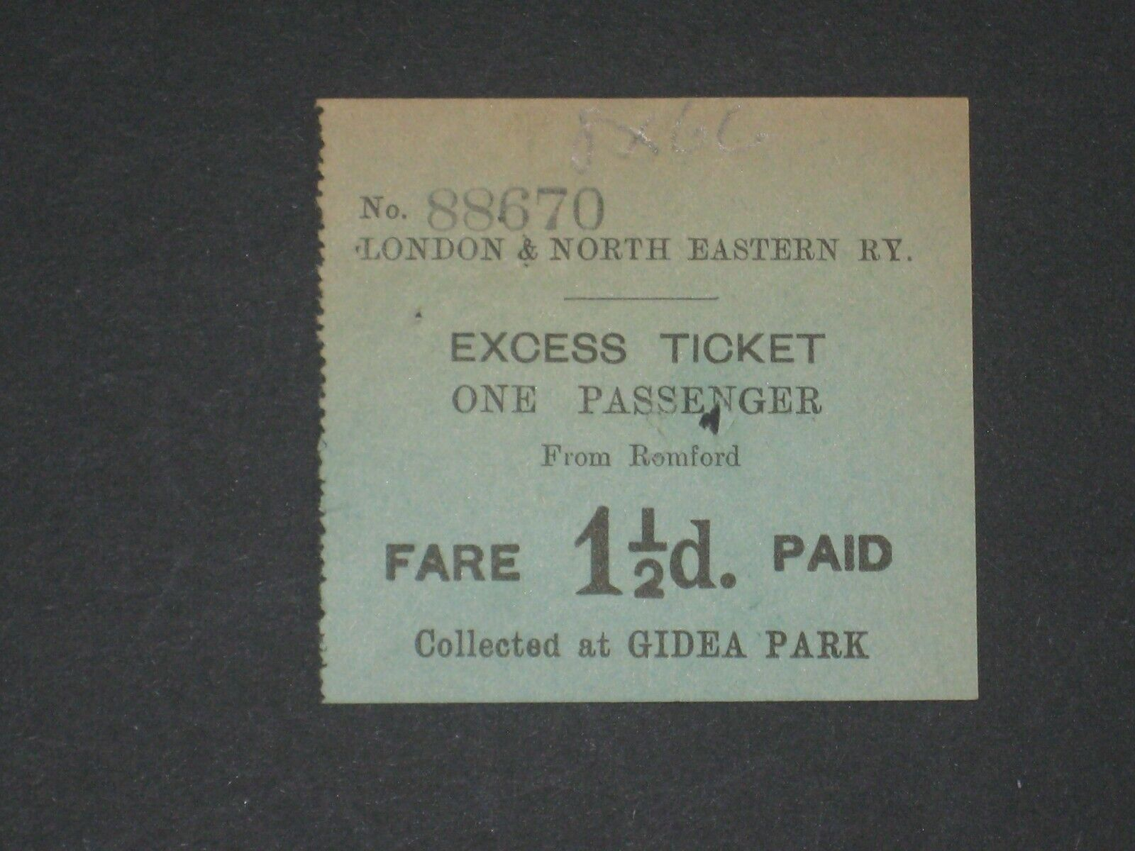 Railwayana - L.N.E.R, Excess Ticket, Romford, 1 1/2d collected at Gidea Park