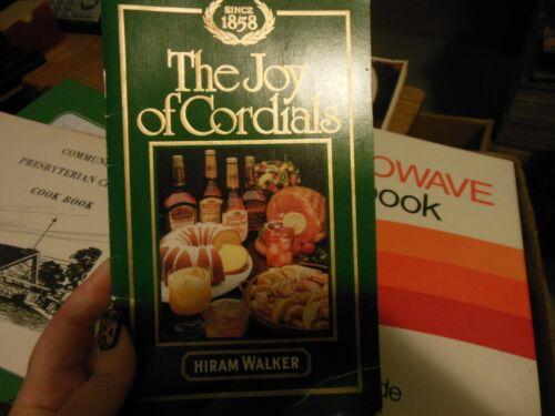 Vintage 1983 The Joy of Cordials by Hiram Walker Bar Recipes Book