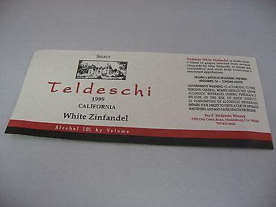 Wine Label: TELDESCHI 1999 White Zinfandel California ()