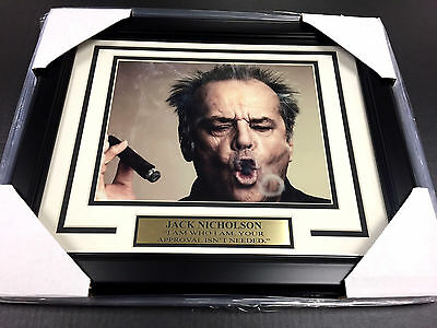 JACK NICHOLSON FRAMED 8X10 PHOTO I AM WHO I AM YOUR APPROVAL ISNT NEEDED SMOKE