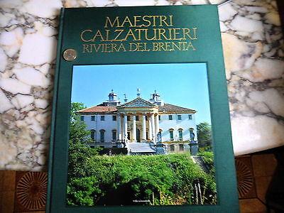 MAESTRI CALZATURIERI - RIVIERA DEL BRENTA - VOL.3 - 7 SECOLI D'ARTE