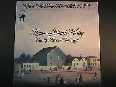 Hymns of Charles Wesley sung by Steven Kimbrough,UMC Bicentennial, sealed LP