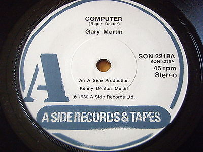 "GARY MARTIN - COMPUTER     7"" VINYL"