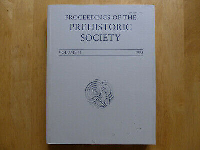 Proceedings Of The Prehistoric Society 1995