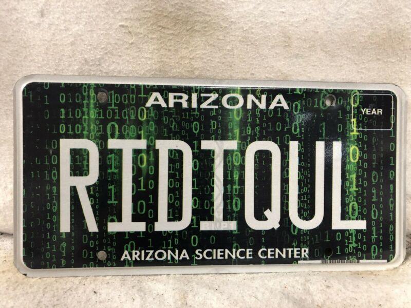"Arizona Science Center Vanity License Plate ""RIDIQUL"""