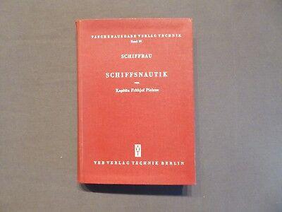 Schiffbautechnische Taschenbücher, Schiffsnautik, Kapitän Pielenz, DDR 1953