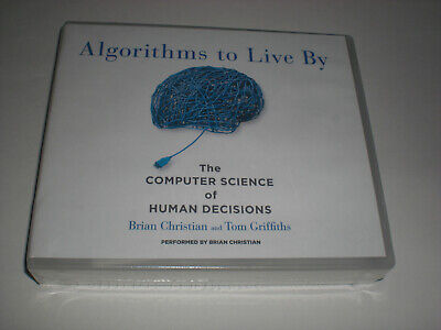 Algorithms to Live By: The Computer Science of Human Decisions Audio Book – New