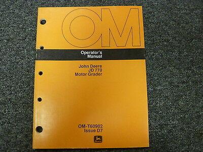 John Deere 770 Motor Grader Owner Operator Maintenance Manual Book Omt60902