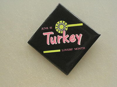 "Pinback Button JUNE IS TURKEY LOVERS MONTH - 2"" Square"