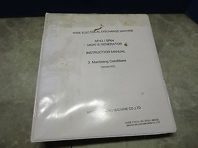 Makino Wire Electrical Discharge Machine Sp43sp64 Instruction Manual V 002 21wc