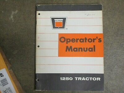 Oliver 1250 Tractor Owners Maintenance Manual