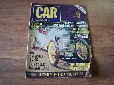 Car Classics April 1973 Magazine NWIO