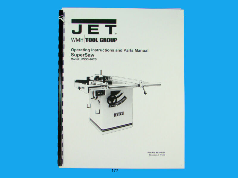 Jet   JWSS-10CS  Table Saw Owners  Manual *177