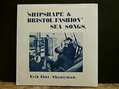 ERIK ILOTT, SHANTYMAN  Shipshape and Bristol Fashion  LP  Private Folk  EX !!