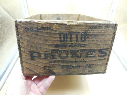 VINTAGE DITTO BRAND SANTA CLARA PRUNES FOR FINE FOODS WOODEN CRATE / PROMPT SHIP