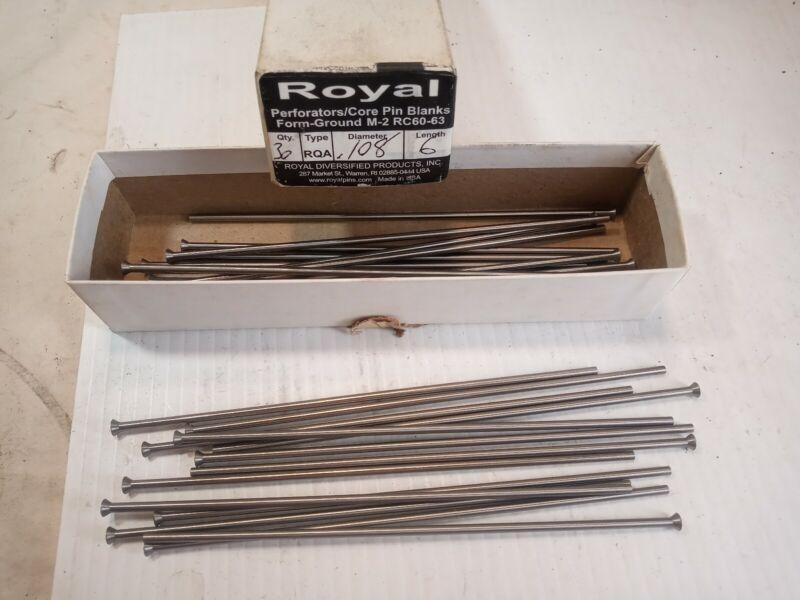 "30 Royal Perforators/Core Pin Blanks RQA. .108"" X 6"" M-2 RC60-63 NEW"