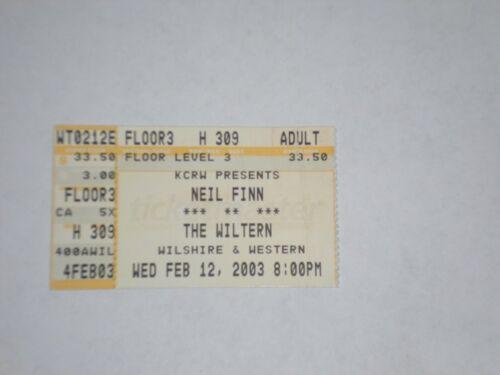 Neil Finn Crowded House Rhett Miller Ticket Stub-2003-Wiltern Theatre-LA,CA