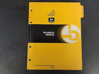 John Deere 322 Snow Thrower Technical Manual Tm-1321
