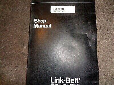Link Belt Hc-228h Crane Factory Shop Service Repair Manual Oem