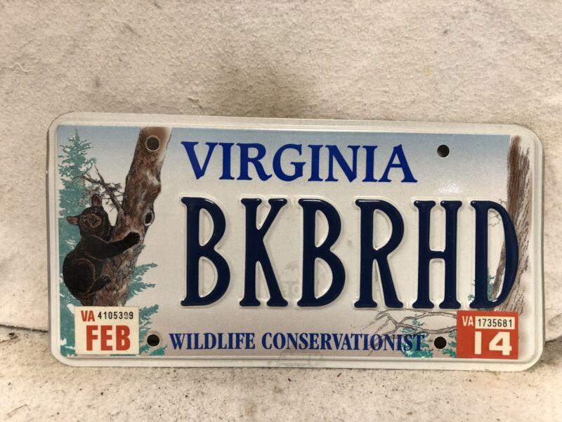 "2014 Virginia Wildlife Conservationist Vanity License Plate ""BKBRHD"""