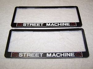 STREET-MACHINE-NUMBER-PLATE-FRAMES-RARE-NEW