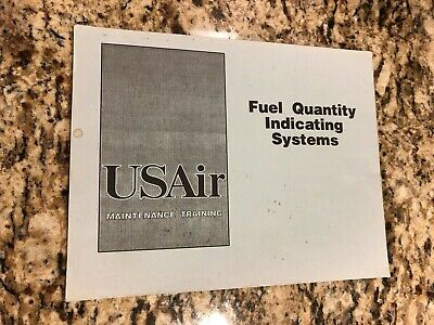 USAIR FUEL QUANTITY INDICATING SYSTEMS MAINTENANCE TRAINING BOOKLET
