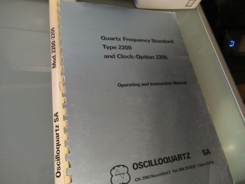 VINTAGE MANUAL OSCILLOQUARTZ SWISS 2200 QUARTZ FREQUENCY STANDARD 1975 AS PICTUR