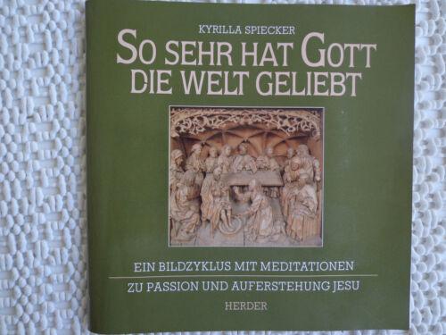 873-  So sehr hat Gott die Welt geliebt - Bildzyklus St. Nicolai / Kalkar