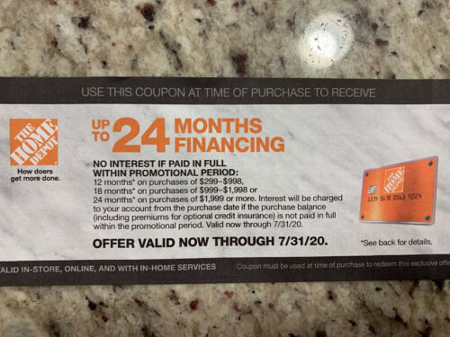 HOME DEPOT Coupon 24 Month No Interest Financing With 299 Exp 7/31/20 - $10.00