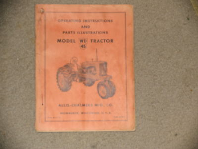 Allis Chalmers Tractor Wd45 Operators Manual And Parts