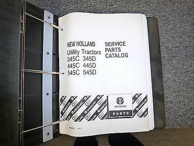 New Holland 345c 345d 445c 445d 545c 545d Utility Tractor Parts Catalog Manual