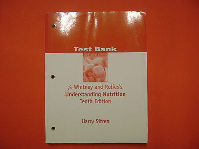 Test Bank  Understanding Nutrition By Whitney And Rolfes Tenth Edition