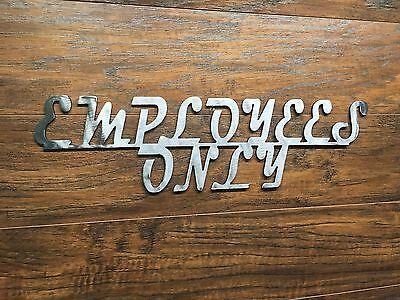 Employees Only Old Script Vintage Metal Sign Business