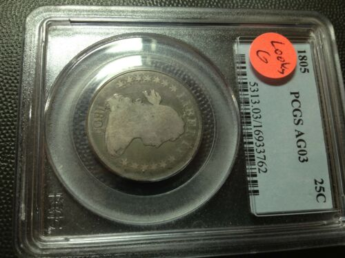 1805  PCGS  AG-3  (Looks Good)  Draped Bust Quarter     Nice Coin
