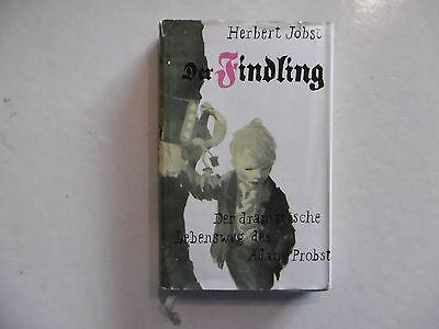 Der Findling, Der dramatische Lebensweg des Adam Probst, Herbert Jobst 1960