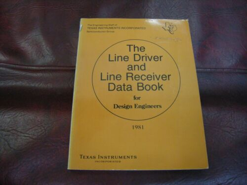 The Line Driver and Line Receiver Data Book by Texas Instruments, 1981