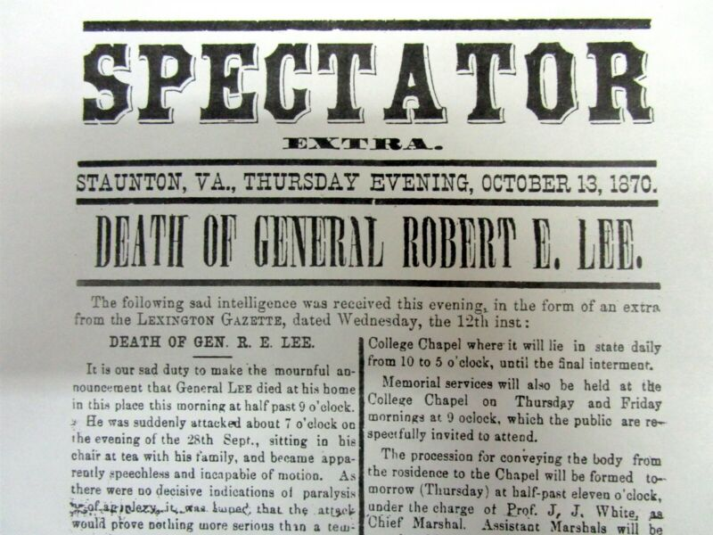 Best 1870 Staunton VA reprint newspaper w Death CONFEDERATE GENERAL ROBERT E LEE