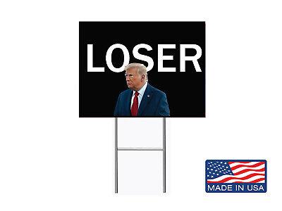 Loser Trump 2020 12x18 Yard Sign Corrugated Plastic Lawn Election 1 Pcs